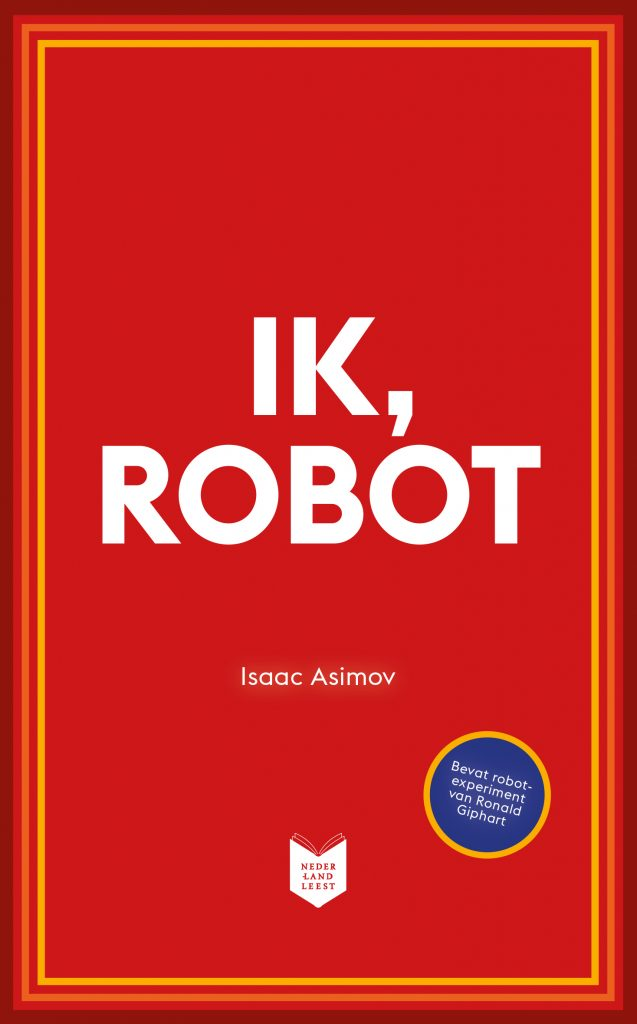 Cover from 'Ik, robot' by Isaac Asimov, Giphart and Asibot
